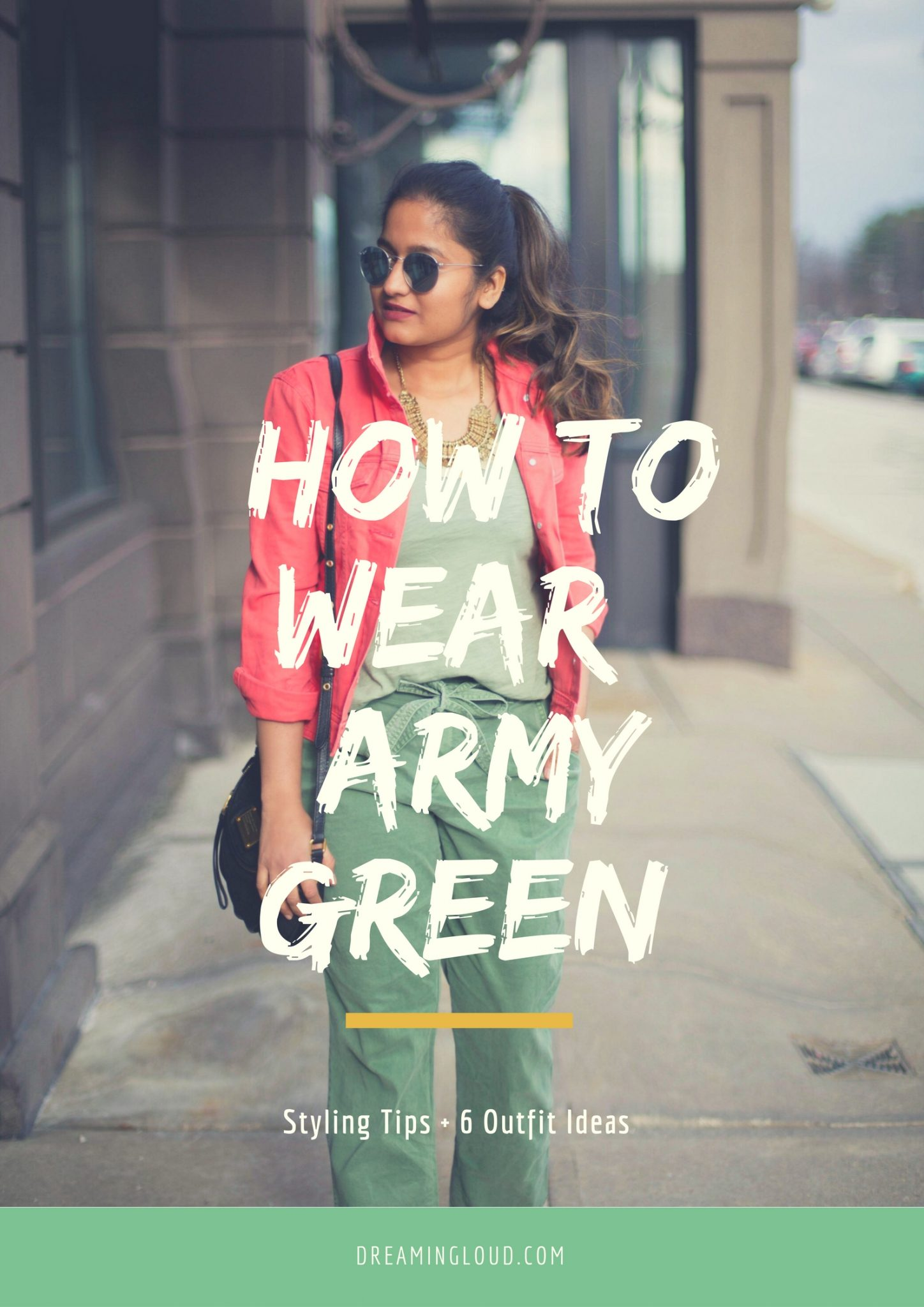 how-to-wear-khaki-olive-army-green-dreamingloud